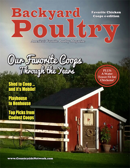 Backyard Poultry Favorite Chicken Coops e-edition