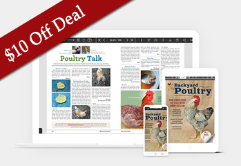 $10 off Deal — Backyard Poultry Web-Only Subscription