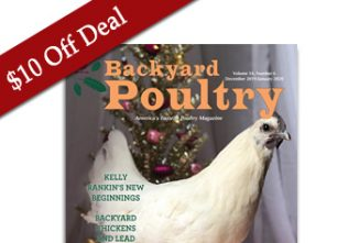$10 off Black Friday Deal — Backyard Poultry Print Subscription